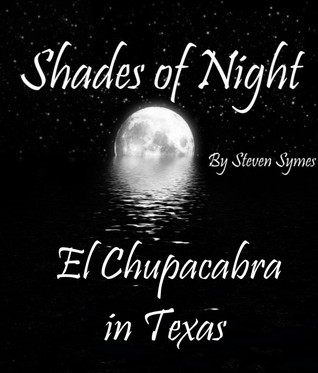 Shades of Night: El Chupacabra in Texas