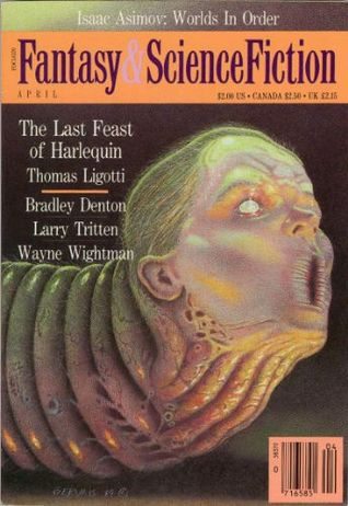 The Magazine of Fantasy and Science Fiction, April 1990 (The Magazine of Fantasy & Science Fiction, #467)