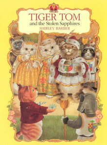 Tiger Tom and the Stolen Sapphires by Shirley Barber