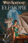 Elfhome (Elfhome, #3)