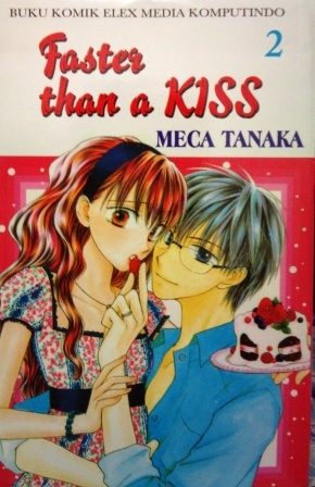 Faster Than a Kiss Vol. 2