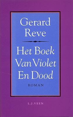 Het boek van violet en dood by Gerard Reve