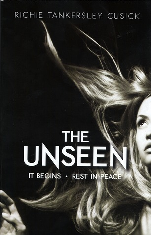 The Unseen by Richie Tankersley Cusick