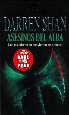 Asesinos del Alba(Cirque du Freak 9)