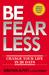 Be Fearless by Jonathan Edward Alpert