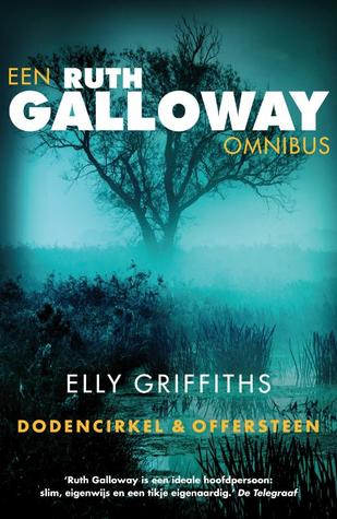 The Ruth Galloway Omnibus (Ruth Galloway, #1-2)