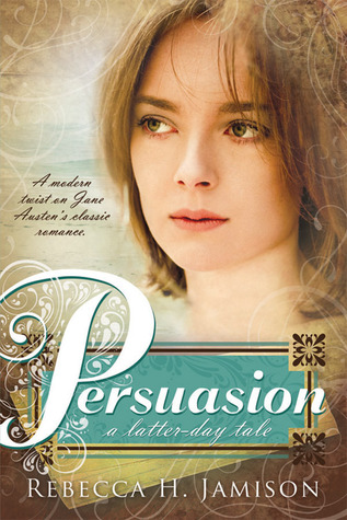 Persuasion by Rebecca H. Jamison