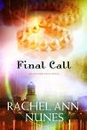 Final Call (Autumn Rain, #3)