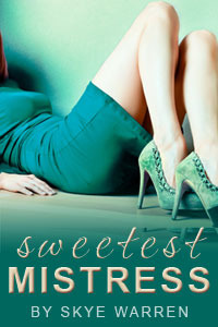 Sweetest Mistress by Skye Warren