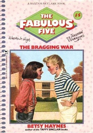 The Bragging War by Betsy Haynes