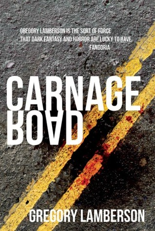 Carnage Road by Gregory Lamberson