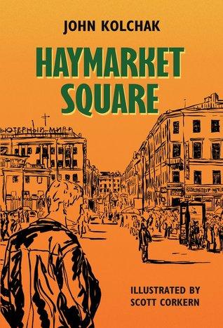 haymarket-square-the-story-of-alex-bobrov