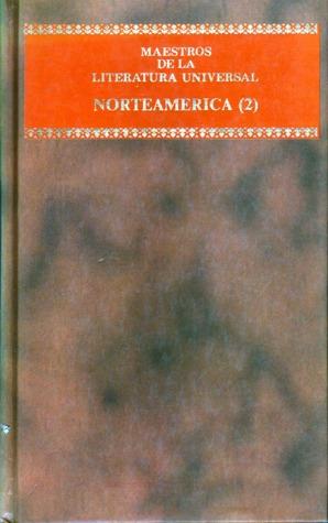 El viejo y el mar, Trópico de cáncer, La balada del café triste, A sangre fría (Maestros de la literatura universal) (Norteamérica, #2)