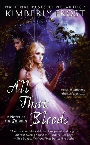 All That Bleeds(Etherlin 1)
