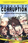 Caucus of Corruption by Matt Margolis