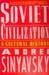 Soviet Civilization: A Cultural History