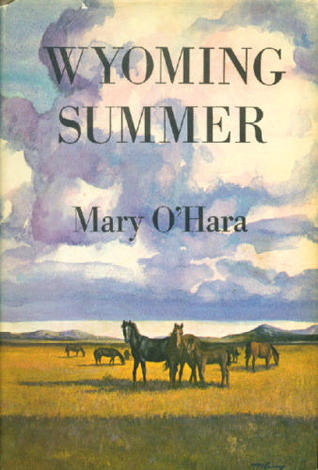Wyoming Summer by Mary O'Hara