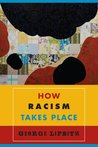 How Racism Takes Place