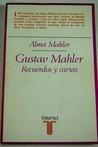 Recuerdos y cartas de Gustav Mahler