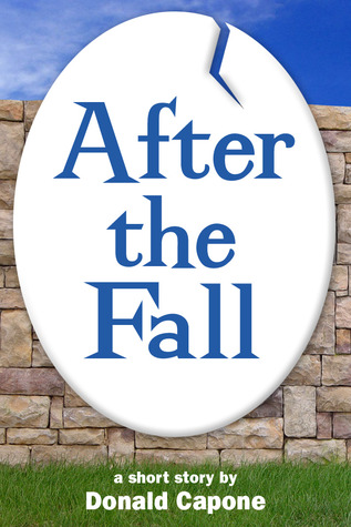 After the Fall by Donald Capone