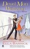 Dead Man Waltzing (A Ballroom Dance Mystery #2)