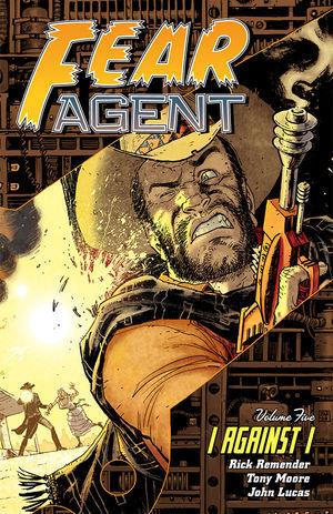 Fear Agent, Volume 5: I Against I