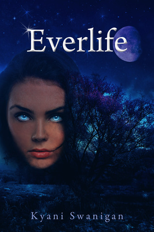 Everlife by Kyani Swanigan