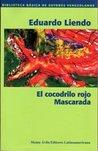 El cocodrilo rojo / Mascarada