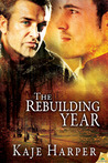 The Rebuilding Year (The Rebuilding Year, #1)