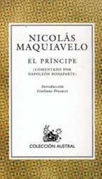 El príncipe (comentado por Napoleón Bonaparte)