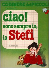 Ciao! sono sempre io, la Stefi by Grazia Nidasio