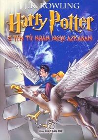 Harry Potter Và Tên Tù Nhân Ngục Azkaban (Harry Potter, #3)