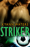 Striker by KyAnn Waters