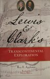 Lewis and Clark: Historic Places Associated with Their Transcontinental Exploration (1804-06)