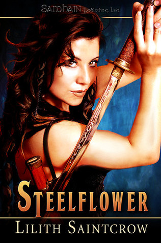 Book Review: Lilith Saintcrow's Steelflower