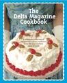The Delta Magazine Cookbook by Delta Magazine