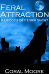 Feral Attraction by Coral Moore