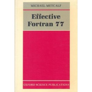 Effective Fortran 77 (Oxford science publications)