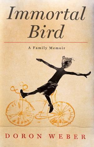 Immortal Bird: A Family Memoir