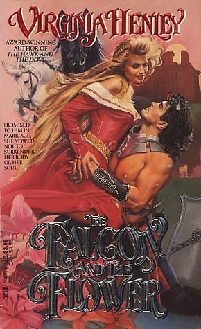 The Falcon and the Flower (Medieval Plantagenet, #1)
