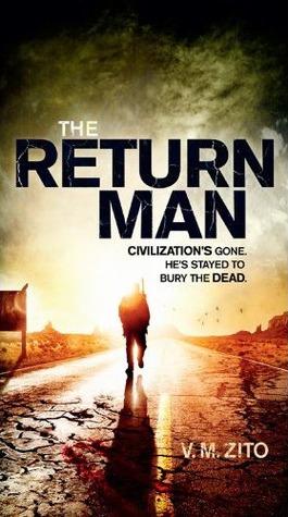 The Return Man by V.M. Zito