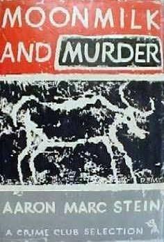 Moonmilk and Murder (Mulligan and Hunt, #18)