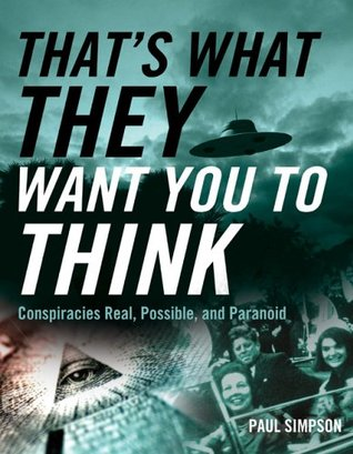 That's What They Want You to Think by Paul Simpson
