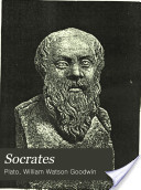 Socrates: The Apology/Crito/Parts of the Phaedo