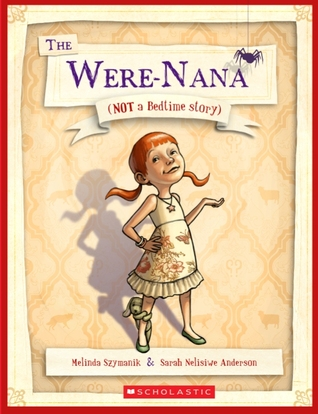The Were-Nana: Not a Bedtime Story.