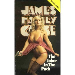 The Joker in the Pack by James Hadley Chase