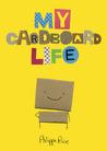 My Cardboard Life