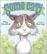 Some Cat! by Mary Casanova