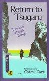 Return to Tsugaru: Travels of a Purple Tramp