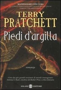 Piedi d'argilla by Terry Pratchett